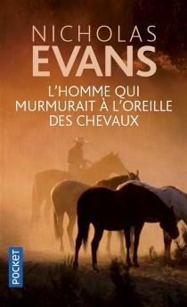 L'homme qui murmurait à l'oreille des chevaux - NicholasEvans