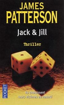 Jack et Jill - JamesPatterson