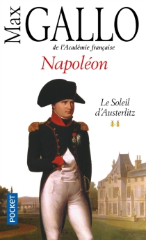Napoléon - Max Gallo