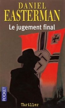 Le jugement final - Daniel Easterman