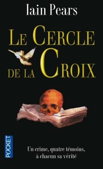 Le cercle de la croix - IainPears