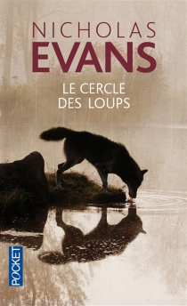 Le cercle des loups - NicholasEvans