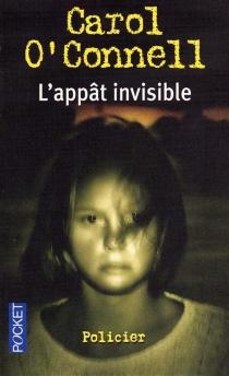 L'appât invisible - CarolO'Connell