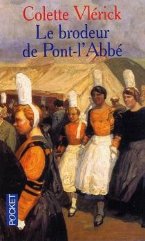Le brodeur de Pont-L'Abbé - ColetteVlérick