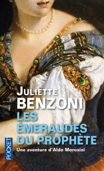 Les émeraudes du prophète - JulietteBenzoni