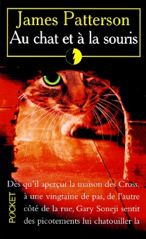Au chat et à la souris - James Patterson
