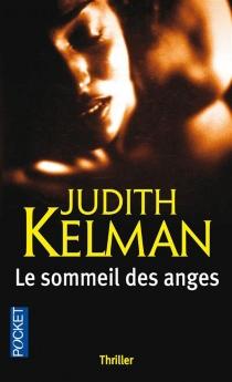 Le sommeil des anges - JudithKelman