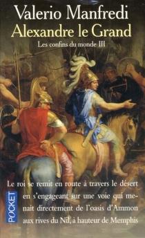 Alexandre le Grand - Valerio MassimoManfredi