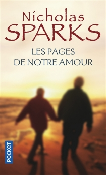 Les pages de notre amour - NicholasSparks