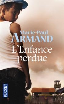 L'enfance perdue - Marie-PaulArmand