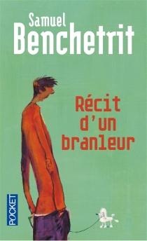 Récit d'un branleur - SamuelBenchetrit