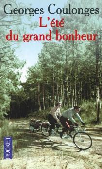 L'été du grand bonheur - GeorgesCoulonges