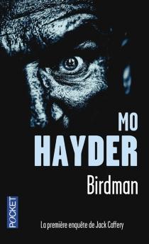 Birdman : la première enquête de Jack Caffery - MoHayder