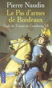 Le cycle de Tristan de Castelreng - PierreNaudin