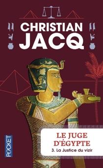 Le juge d'Egypte - ChristianJacq