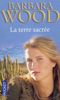 La terre sacrée - BarbaraWood