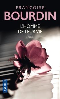 L'homme de leur vie - FrançoiseBourdin