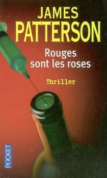 Rouges sont les roses - JamesPatterson