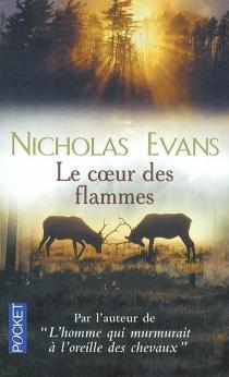 Le coeur des flammes - NicholasEvans