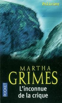 L'inconnue de la crique - MarthaGrimes