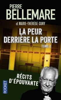 La peur derrière la porte : récits d'épouvante - Marie-ThérèseCuny
