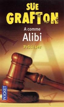 A comme alibi - SueGrafton