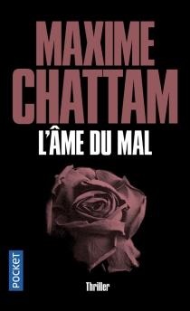 L'âme du mal - MaximeChattam