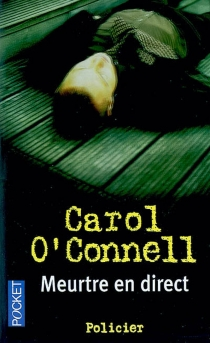 Meurtre en direct - Carol O'Connell