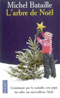 L'arbre de Noël - MichelBataille