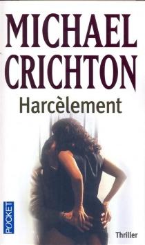 Harcèlement - MichaelCrichton