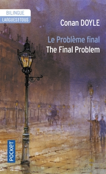 Le problème final| The final problem - Arthur Conan Doyle