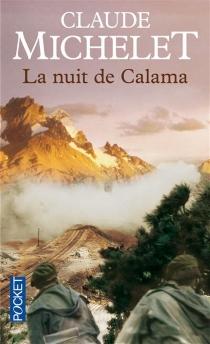 La nuit de Calama - ClaudeMichelet