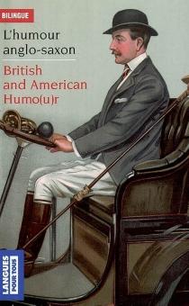 British and american humo(u)r| L'humour anglo-saxon -