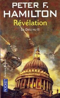 Le dieu nu| Peter F. Hamilton - Peter F.Hamilton