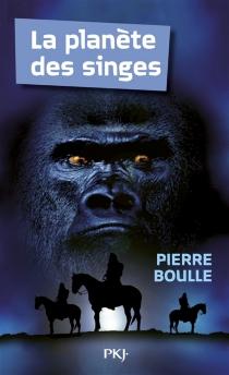 La planète des singes - PierreBoulle
