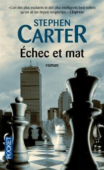 Echec et mat - Stephen L.Carter