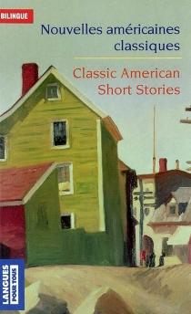 Classic american short stories| Nouvelles classiques américaines -