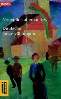 Deutsche Kurzerzählungen| Nouvelles allemandes -