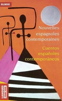 Cuentos espanoles contemporaneos| Nouvelles espagnoles contemporaines -
