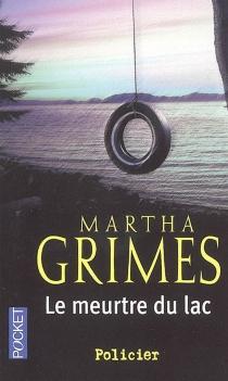 Le meurtre du lac - MarthaGrimes