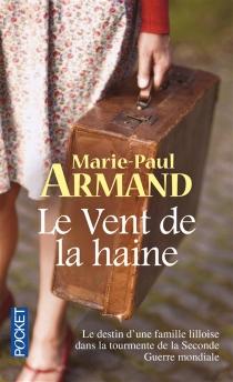 Le vent de la haine - Marie-PaulArmand