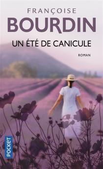 Un été de canicule - FrançoiseBourdin