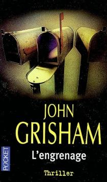 L'engrenage - JohnGrisham
