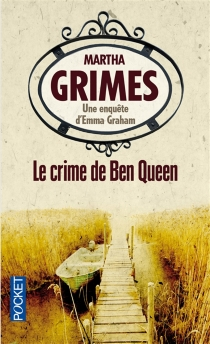 Le crime de Ben Queen - Martha Grimes