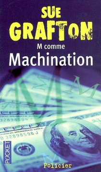 M comme machination - Sue Grafton
