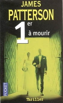 1er à mourir - James Patterson