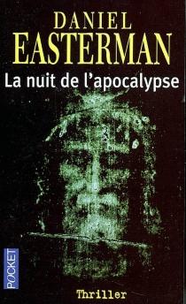 La nuit de l'apocalypse - DanielEasterman