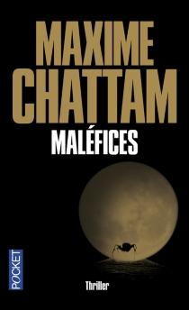 Maléfices - MaximeChattam