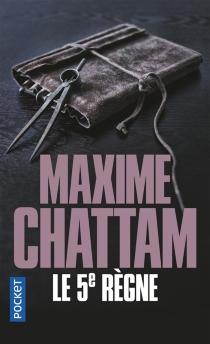 Le 5e règne - MaximeChattam
