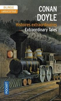 Extraordinary tales| Histoires extraordinaires - Arthur ConanDoyle